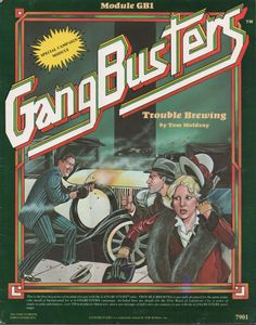 GangBusters: GB1 Trouble Brewing ~ TSR (1982)