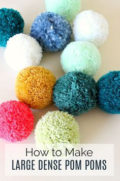 DIY Pom Poms. Learn How to Make Giant Pom Poms and Tips/Tricks for Getting Really Dense and Full Pom Poms. Easy Pom Pom Tutorial with Tips for Picking Yarn Too. #diyprojects #diycrafts #yarncrafts #pompoms