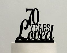 70 Years Blessed Cake Topper, Classy 70th Birthday Cake ...