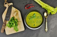 one thing I love about cold wheater is SOUPS! and this green beauty here is the perfect power-and-detox warm soup!! - SUPER POWER GREEN SOUP