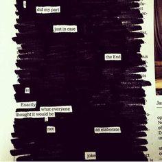 I did my part. -- blackout poem, Austin Kleon