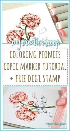 Coloring Peonies - Copic Marker Tutorial + FREE Digi Stamp - My Creative Scoop Copic Marker Art, Copic Pens, Copic Art, Copics, Tombow Markers, Sketch Markers, Flower Coloring Pages, Free Coloring Pages, Copic Markers Tutorial