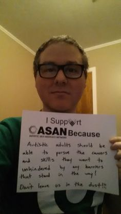 "Tim Turner (aka - AdAstraAspie)'s #Unselfie says, ""I support ASAN Because Autistic adults should be able to pursue the careers and skills they want to unhindered by any barriers that stand in the way! Don't leave us in the dust!""  Info about me: From Texas"