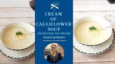 Cream of Cauliflower Soup - (no butter, no cream)
