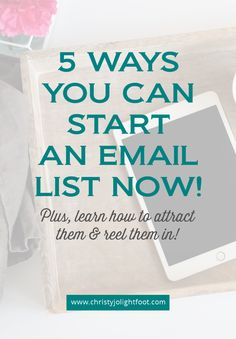 Five ways you can start building an email list - Christy Jo Lightfoot Facebook Advertising Tips, Facebook Marketing, Email Subject Lines, Content Marketing Strategy, Email List, Make Money Blogging, Online Marketing, How To Start A Blog, Business Tips