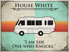 """more tv families! house white """"i am the one who knocks"""" #BreakingBad #BlueMeth"""