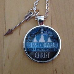 Press Forward with Steadfastness in Christ Pendant (2016 Mutual Theme) - Easy to make your own for Young Women in Excellence, New Beginnings, Girls Camp, or YW activity