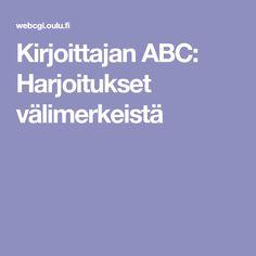 Kirjoittajan ABC: Harjoitukset välimerkeistä