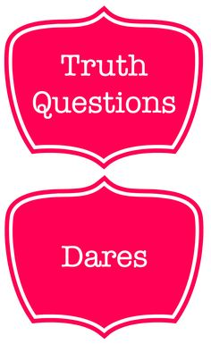 Truth-or-Dare-Labels1.png (1053×1721)