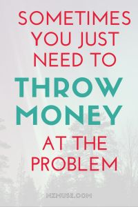 There's nothing like being able to throw money at a problem