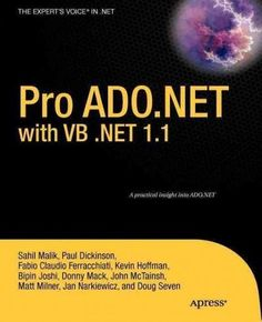 Pro ADO.NET with VB .NET 1.1: From Professional To Expert