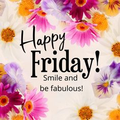 Fabulous Friday Quotes, Happy Friday Quotes, Happy Morning Quotes, Good Morning Beautiful Quotes, Morning Greetings Quotes, Good Morning Picture, Good Morning Flowers, Good Morning Images, Good Morning Facebook