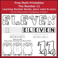 Free Math Printables for Kindergarten and Grade 1 students. A number study of 11. Learning Number Bonds, Place Value, writing eleven in words, odd & even, addition with ten frames, and numbers before and after.