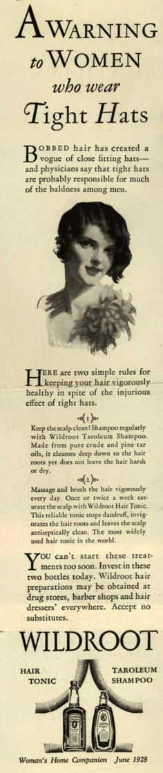 Ad advising women not to wear their hats too tight b.c. it might cause baldness.