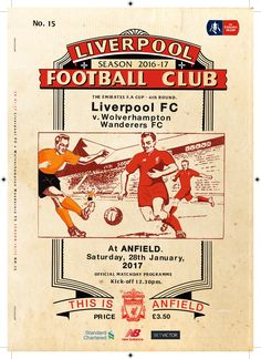 Liverpool 1 Wolves 2 in Jan 2017 at Anfield. Programme cover for the FA Cup Round tie. Gerrard Liverpool, Anfield Liverpool, Liverpool Football Club, Football Program, Football Soccer, Wolverhampton Wanderers Fc, Old Firm, This Is Anfield, Association Football
