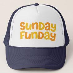 Sunday Funday. Trucker Hat - humor funny fun humour humorous gift idea