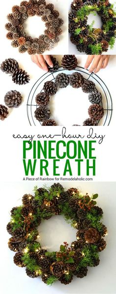 If you've got an hour, you can make this beautiful winter pine cone wreath! Gather some pinecones and a few sprigs of greenery and follow this tutorial from A Piece of Rainbow on http://Remodelaholic.com