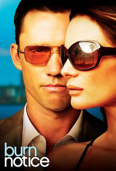Burn Notice- love this and sad to see its ended