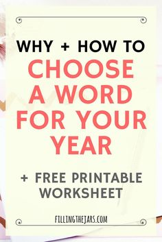 Choosing a personal motivational word to inspire your actions this year could change your life! Click for tips + a FREE printable worksheet to guide you... | http://www.fillingthejars.com