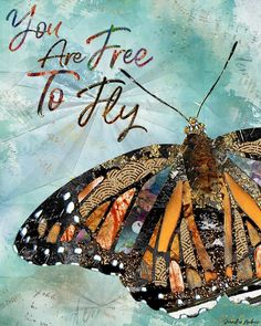 You Are Free To Fly by Jennifer Lambein. Art Artist Spring Summer Nature Butterfly Painting Etsy Watercolor Mixed Media Collage Home Decor Blue Butterfly Painting, Butterfly Art, Butterflies, Butterfly Colors, Butterfly Quotes, Butterfly Gifts, Paper Collage Art, Paper Art, Painting Collage