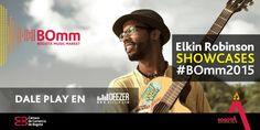 Con todo el sabor de la Isla de Providencia @ElkinRobinson estará presente en los Showcases del #BOmm2015.