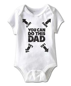 White 'You Can Do This Dad' Bodysuit - Infant