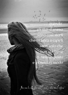 Nero come la notte dolce come l'amore caldo come l'inferno: Quando gli stati d'animo sono così storti che fai ...