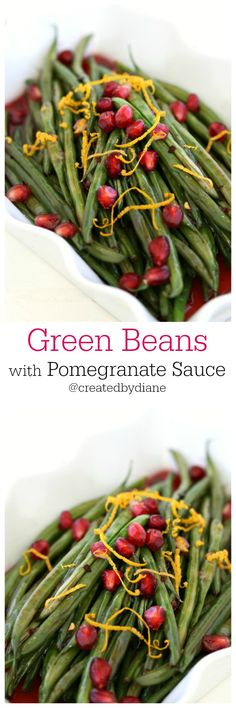 Green beans with pomegranate sauce from @createdbydiane