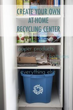 How to create your own at-home recycling center. Small changes make a big difference!