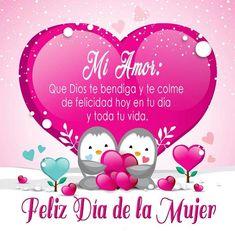 Frases Del Dia De La Mujer Para Mi Novia Happy Birthday In Spanish, Happy Birthday My Love, Happy Birthday Images, Birthday Messages, Happy Birthday Wishes, Love Phrases, Happy Day, Holiday Parties, Christmas Bulbs