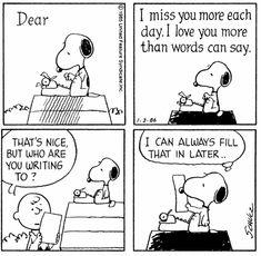 """""""Querida, te extraño cada día más. Te amo más de lo que las palabras pueden decir. 'Esto es lindo, pero ¿para quién estás escribiendo?' Siempre puedo llenar eso después."""""""