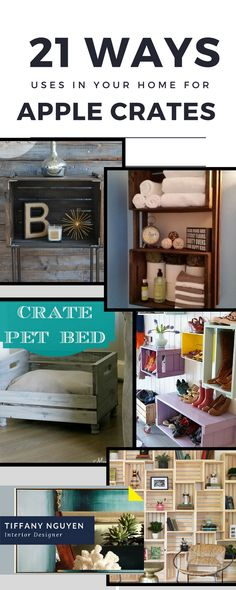 21 ways to use apple crates in your home:  Fresh new ideas http://tiffanyleeanndesign.com/blog/obsessed-with-apple-crates