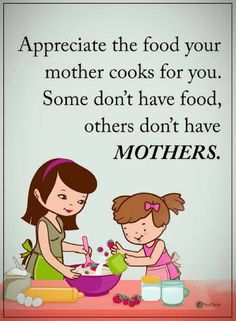 Mother Quotes, The food that is cooked by your mother is 100 times more healthier than the food you eat outside. Mother Daughter Quotes, Mother Quotes, Mom Quotes, Quotable Quotes, Famous Quotes, To My Daughter, Life Quotes, Mother Family, Quotes Girls