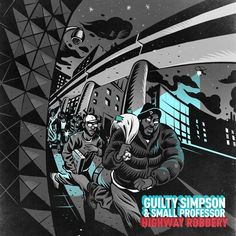 """For the 2nd leak off Guilty Simpson & Small Professor's highly anticipated collaborative effort Highway Robbery which becomes available on September 24th, the duo team up with AG (of DITC) on """"It's Nuthin."""" By fusing Small Professor's use of sample chops, thumping drums and electric guitar chords with Guilty's calculated rhyme schemes and AG's classic bars, the trio offer another reason to believe why 'Highway Robbery' is shaping up to be one of the more stand out emcee/producer pairings in…"""