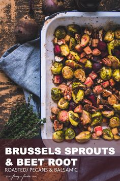 Brussels Sprouts and Beets might not be everybody's favourtie, however, if you add the right marinade, herbs and spices and roast them this might change. Great Vegan Recipes, Vegan Dinner Recipes, Vegan Dinners, Fall Recipes, Vegetarian Recipes, Roasted Pecans, Roasted Beets, Naan, Winter Food