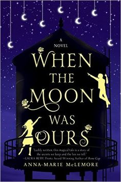 Amazon.com: When the Moon was Ours: A Novel (9781250058669): Anna-Marie McLemore: Books