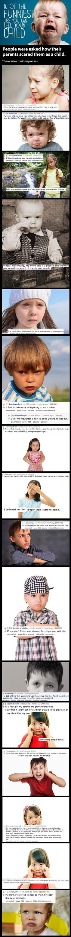 When parents lie to their children. Some of these are horrible!