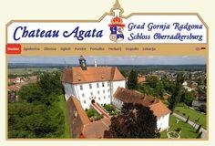 Grad Gornja Radgona -  Chateau Agata - spletni strani sem smela podeliti novo podobo ------------------------- Das Schloss Obberradkersburg - Chateau Agata - Ein neues Gewand – Website Relaunch 2014 von Webconsulting Stuhec