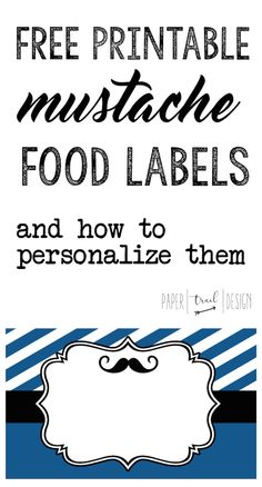 Mustache Food Labels Free Printable Print These Tag Buffet Cards To Use At Your Baby Shower Or Birthday Party You Can Also Them As Place