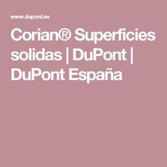 Corian® Superficies solidas | DuPont | DuPont España