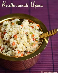 Millet upma recipe, how to make kuthiraivali upma - Raks Kitchen Indian Breakfast, Breakfast For Dinner, Breakfast Recipes, Dinner Recipes, Dinner Meal, Breakfast Dishes, Healthy Indian Recipes, Ethnic Recipes, Meatless Recipes