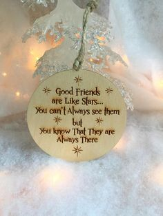 Graduation Party Decor Discover Ornament Christmas Ornament Friend Gift Gift tagGood Friends Are Like Stars Friendship Ornament Personalized Friendship Gift 3d Christmas, Christmas Gifts For Friends, Homemade Christmas Gifts, Christmas Balls, Christmas Poems, Santa Gifts, Simple Christmas, White Christmas, Friendship Ornaments