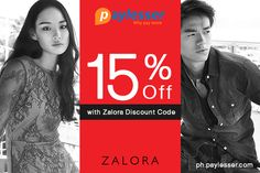 Shop for a minimum of P1,750 and use the given Zalora Discount Code to avail the 15% discount on all categories. #Zalora #Coupon #Paylesser   why pay more?