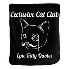 Can you collect them all? Check out Exclusive Cat Clu... @ http://www.epickittyquotes.com/products/exclusive-cat-club?utm_campaign=social_autopilot&utm_source=pin&utm_medium=pin.