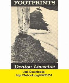 Footprints. (9780811204552) Denise Levertov , ISBN-10: 0811204553  , ISBN-13: 978-0811204552 ,  , tutorials , pdf , ebook , torrent , downloads , rapidshare , filesonic , hotfile , megaupload , fileserve