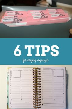6 TIPS TO STAYING ORGANIZED!