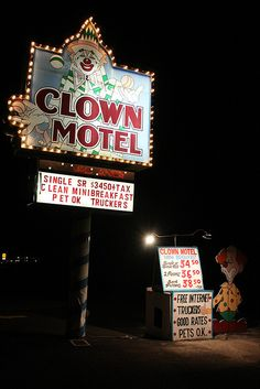 The Clown Motel.....Tonopah, Nevada.  Considering how many people are creeped out by clowns...bet the No Vacancy sign doesn't go on much.