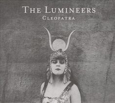 The Lumineers - Cleopatra LP-Sealed-New Record on Vinyl Track Listing - Sleep On The Floor - Ophelia - Cleopatra - Gun Song - Angela - In The Light - Gale Song - Long Way From Home - Sick In The Head - My Eyes - Patience Woodstock, The Lumineers, Billboard Music Awards, Music Album Covers, Music Albums, Songs Album, Cd Album, Debut Album, Cleopatra