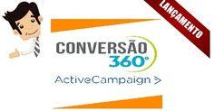 Conversão 360º - Automação de Marketing com Active Campaign - Este curso ensina como utilizar o Active Campaign para gerenciar listas, envios de campanhas e automação de marketing. Curso em videoaulas que fazem com que os alunos já comecem a utilizar a ferramenta de forma simples.