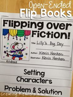 Open-Ended Flip Book Templates for Fiction and Nonfiction Texts: A great way to differentiate instruction during reading workshop or small group instruction! (Creating Readers and Writers Blog)